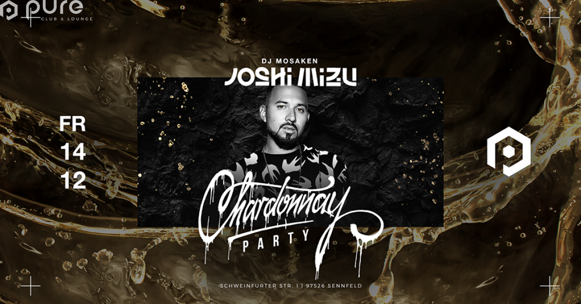 Chardonnay Party Club Tour Joshi Mizu feat. DJ Mosaken
