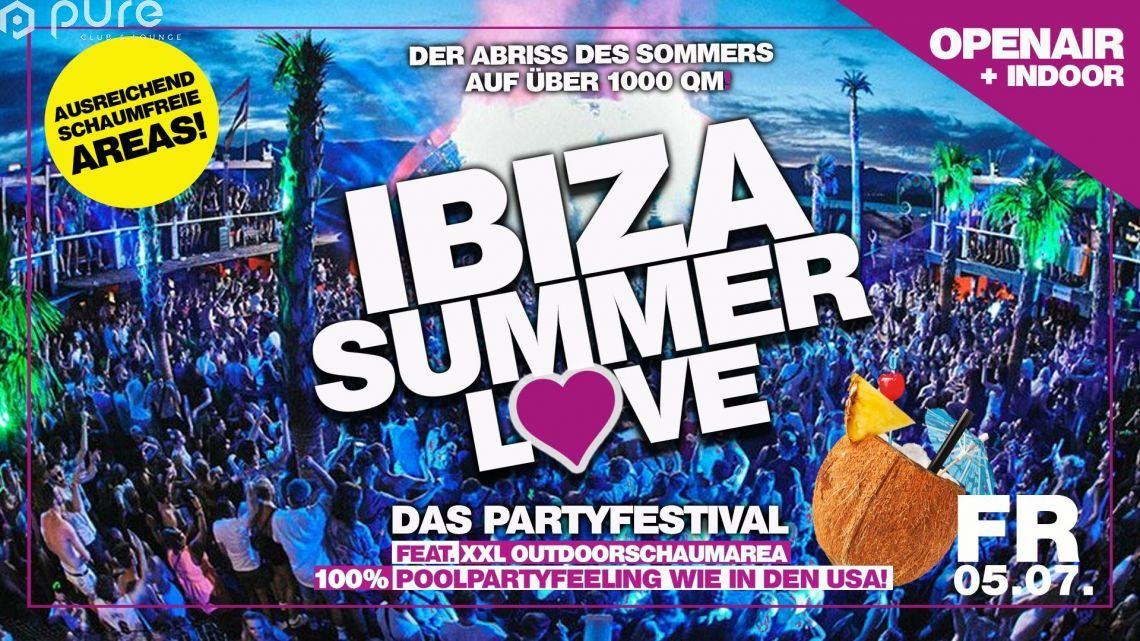 Ibiza Summer Love - Das Open Air und Indoor Partyfestival