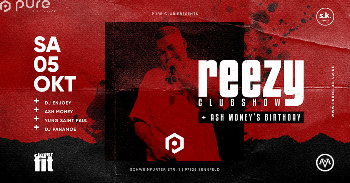 Pure DEIN Samstag / Reezy Clubshow