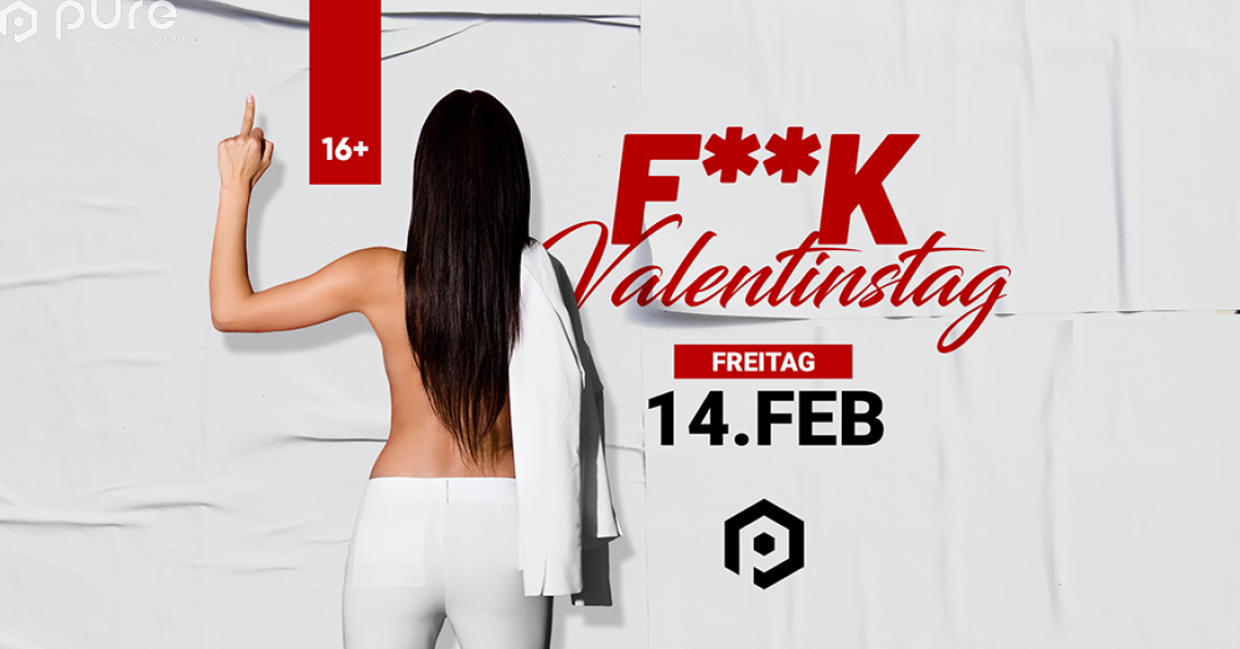 F**k Valentinstag - Let´s Party